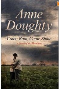 Come Rain, Come Shine by Anne Doughty